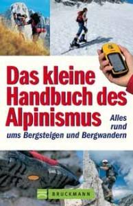 Das kleine Handbuch des Alpinismus