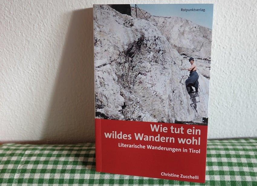 Buchtipp: Wie tut ein wildes Wandern wohl