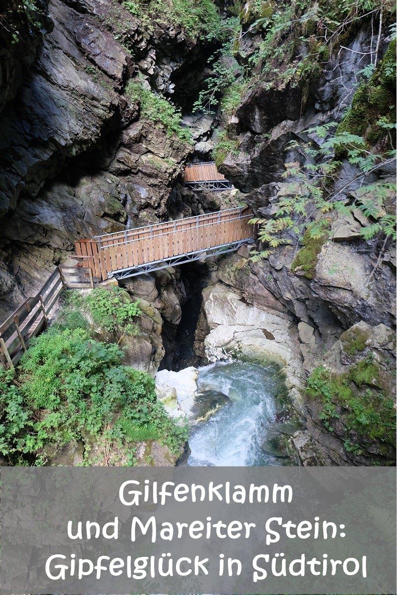 PIN MICH - Gipfelglück in Südtirol. Zum Mareiter Stein und durch die Gilfenklamm im Ridnauntal