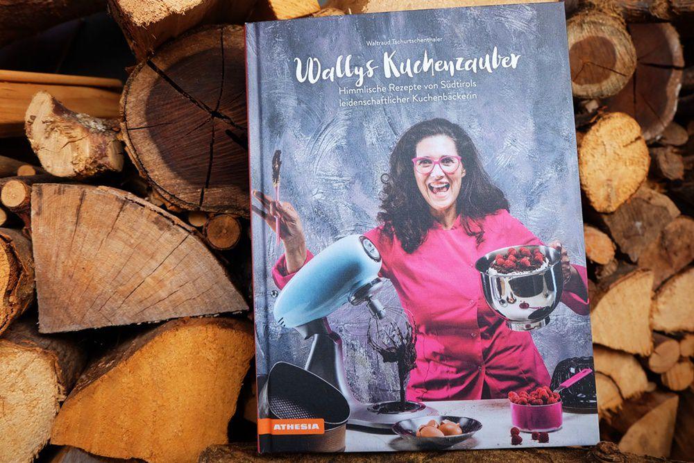 """Buchtipp: das Südtiroler Backbuch """"Wallys Kuchenzauber"""" von Waltraud Tschurtschenthaler"""