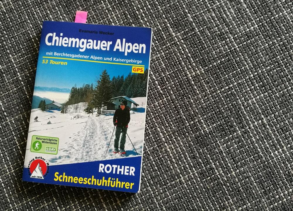 Tourenbeschreibung im Rother Schneeschuhführer Chiemgauer Alpen