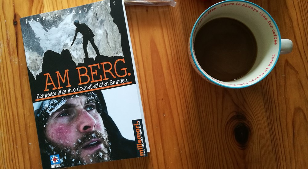 Buchtipp: Am Berg. Bergretter über ihre dramatischsten Stunden.
