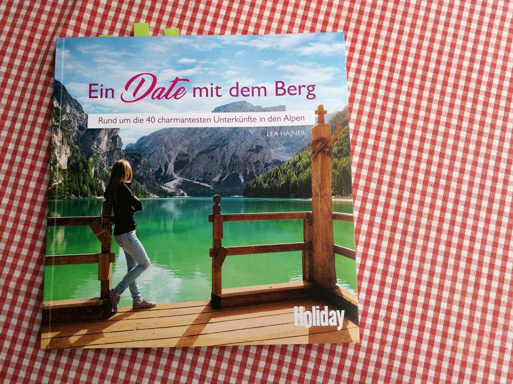 Buchtipp: Ein Date mit dem Berg. Übernachten in den Alpen.