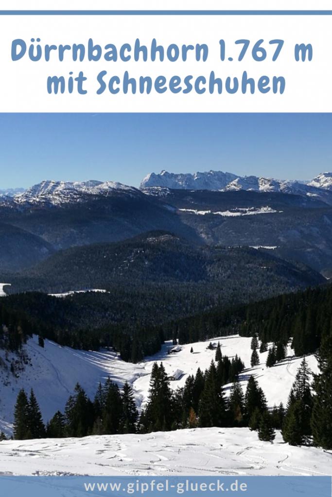 Schneeschuh-Wanderung aufs Dürrnbachhorn im Chiemgau
