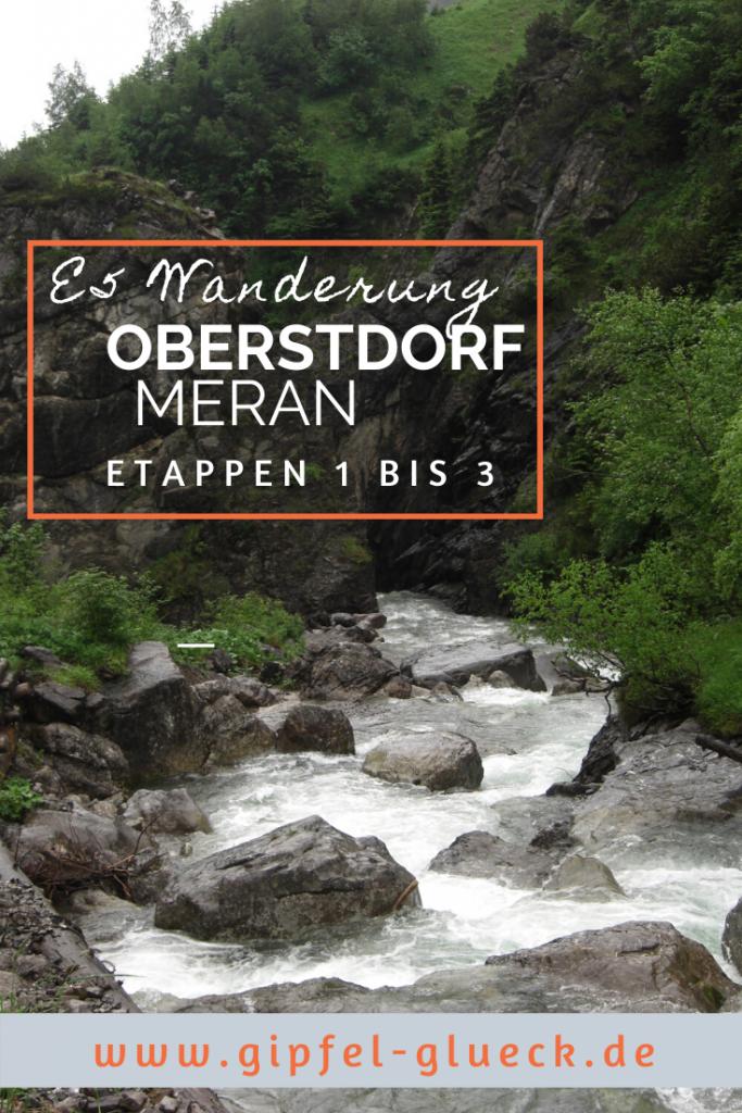 Die ersten Etappen der Alpenüberquerung E5, von Oberstdorf nach Meran