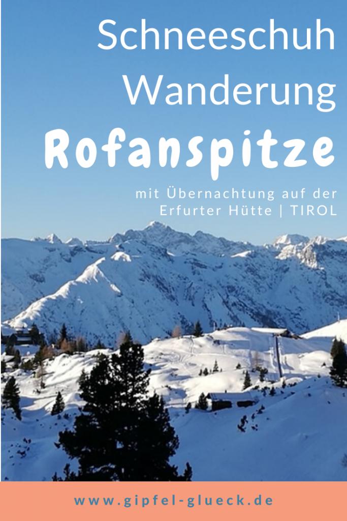 Schneeschuhtour zur Rofanspitze/ Tirol