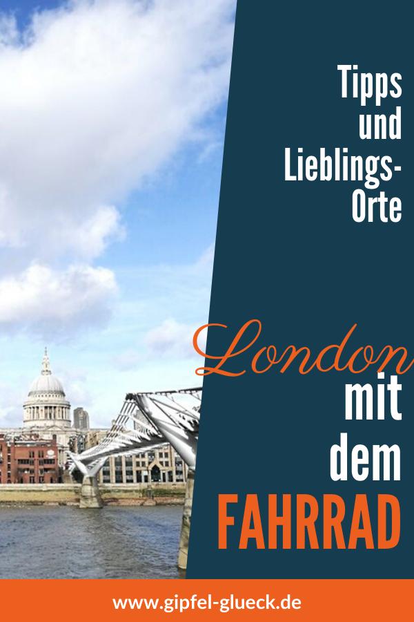 Mit dem Fahrrad durch London. Tipps und Lieblingsorte.