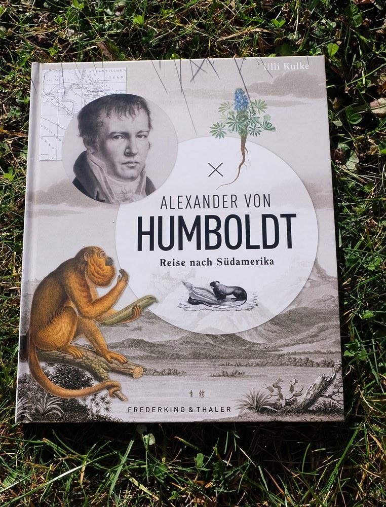 Reisebuch für Neugierige - Alexander von Humboldt