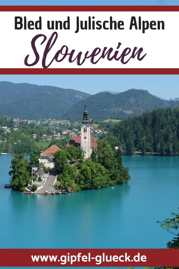 Outdoor Urlaub Slowenien: Bleder See und Julische Alpen