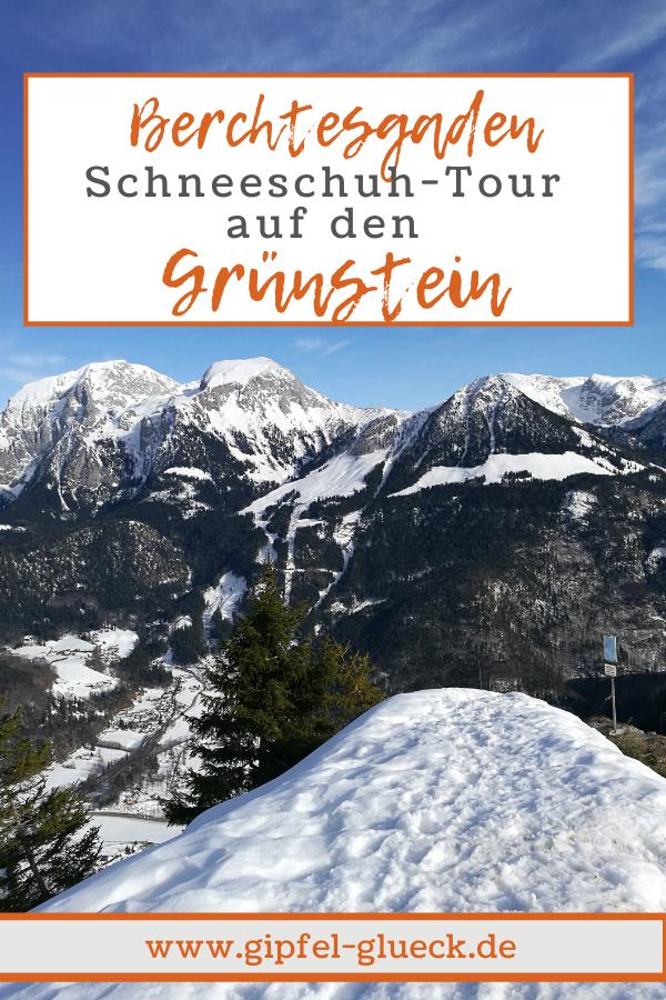 Winter am Grünstein Gipfel - Wanderung mit Schneeschuhen im Berchtesgadener Land