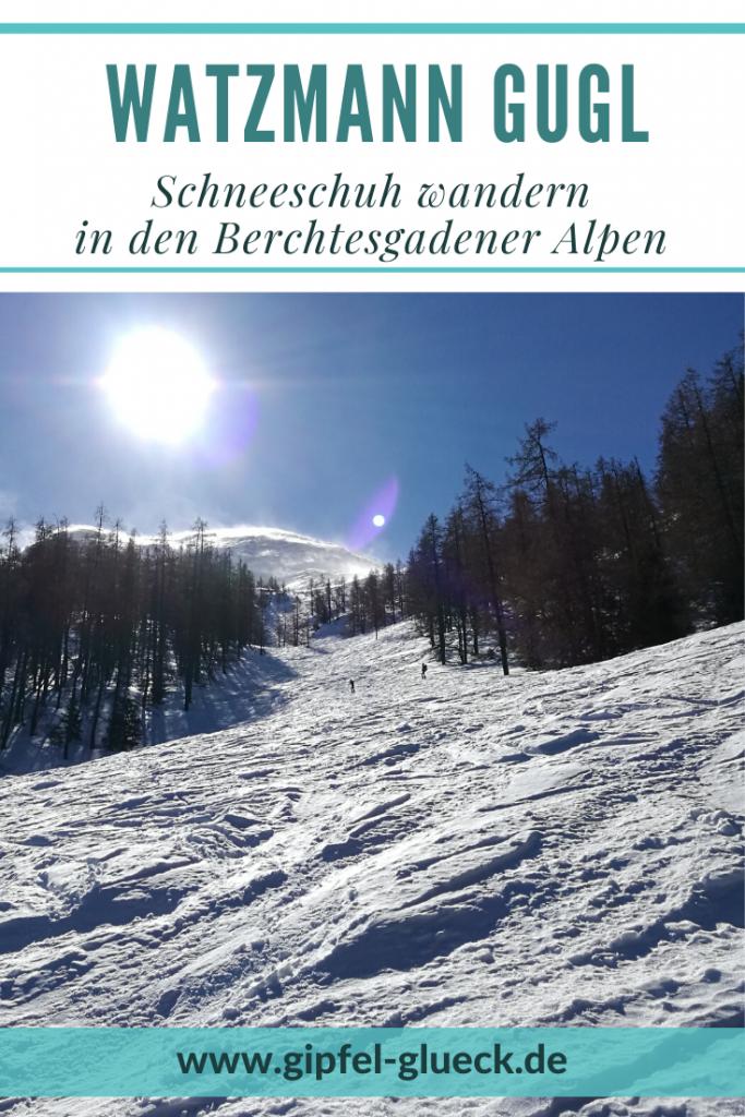 Watzmann Gugl im Winter - mit Schneeschuhen im Nationalpark Berchtesgaden Bayern unterwegs