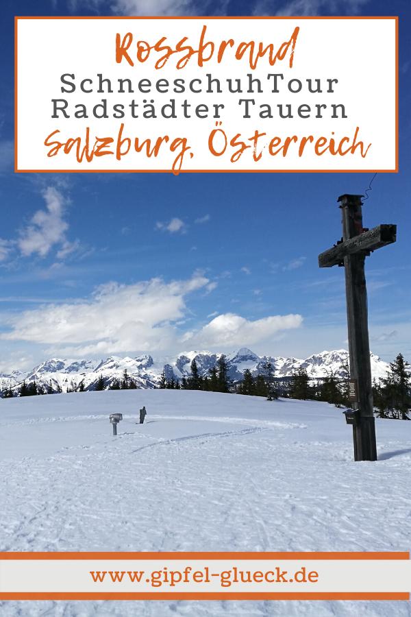 Schneeschuh Wanderung im Pongau / Salzburg/ Österreich - auf den Rossbrand bei Radstadt