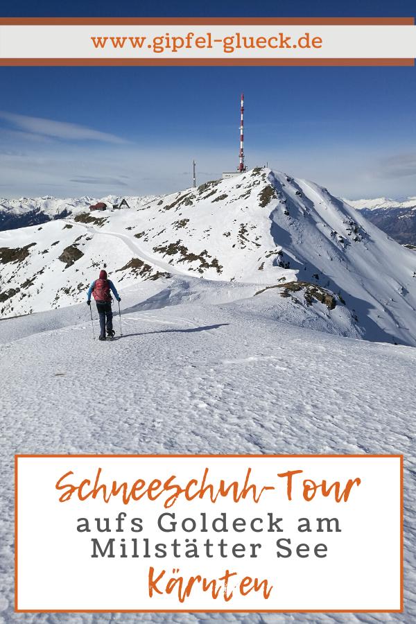 Aufs Goldeck: Schneeschuh-Wanderung in Kärnten/ Österreich