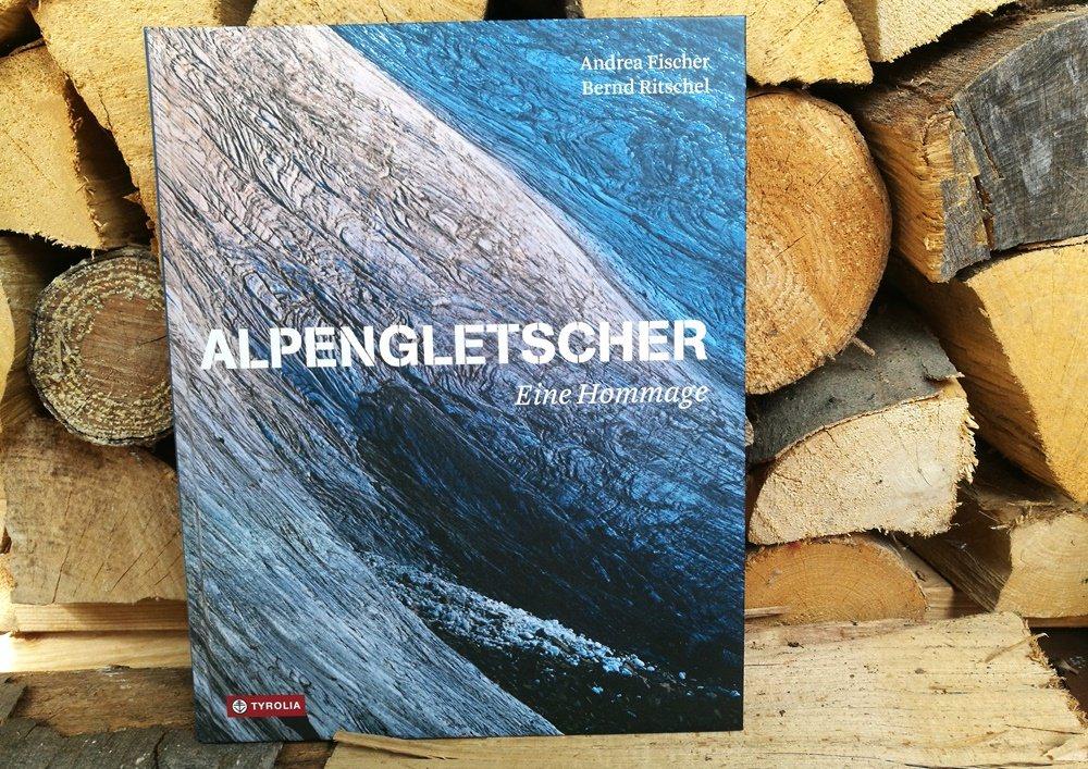 Alpengletscher - ein Bildband von Andrea Fischer und Bernd Ritschel